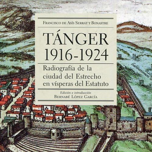 Tánger 1916-1925. Radiografía de la ciudad del Estrecho