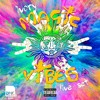 MAGIC VIBES (it_s time to relax) BY IVORY