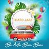 Thato Jazz X Lebo G X Cee_jay Bo Ma Bare Bare Album Edit Mp3