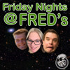 Friday Nights @ FRED's #51 'Who would I play as?'