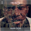 Mr. Best - Man Den (Freestyle)