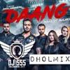 Daang    Mankirt Aulakh    DHOLMIX    DJ SSS