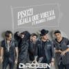 Dejala Que Vuelva (DJ RooBen Edit)