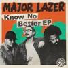 Major Lazer - Know No Better (Novado Remix)