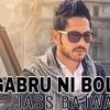 jass bajwa - GABRU NI BOLDA