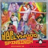Jab Bollywood Met Spin Singh (Hosted by Manpreet Toor)