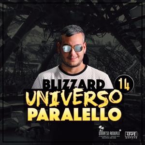BLIZZARD - Universo Paralello 14 Warmup Live Mix [FREE DOWNLOAD] להורדה