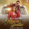 Million Dollar Song by fazilpuria Pawan kumar Malviya Tha Best song