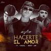 90 - Wisin - Hacerte El Amor Ft. Yandel, Nicky Jam(Effio Remix)*DESCARGAS LIMITADAS EN COMPRAR*