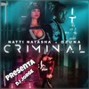 Mix Criminal - Natti Natasha x Ozuna