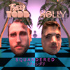 Freddy Todd X Holly - SQUANDERED