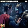Incompetent Collective Ep. #001
