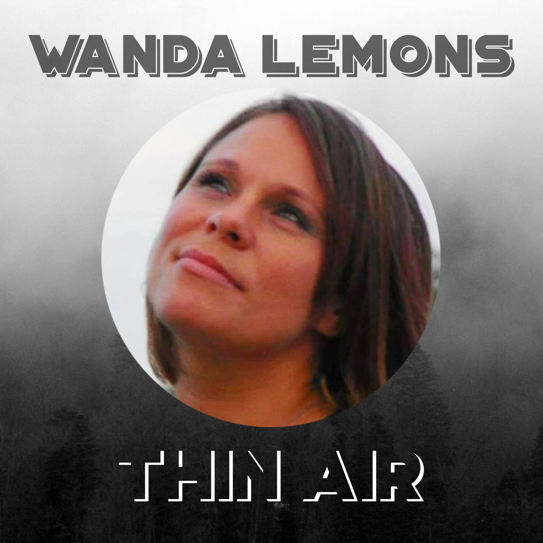 Episode 35 - Wanda Lemons (Part 2)