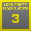 LORD PRETTY FLACKO JODYE 3 TYPE // ASAP / ROCKY / CARTI