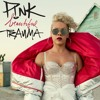 Beautiful trauma P!NK cover