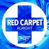 Alright (Kamilo Sanclemente & Golan Zocher Unofficial Remix)