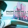 Imagine Dragons & Khalid - Thunder/Young Dumb & Broke