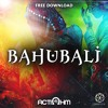 ActiOhm - Bahubali (Original Mix) FREE DOWNLOAD