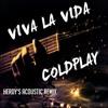 Viva La Vida - Coldplay (Acoustic - Free Download! Link in description!!!)
