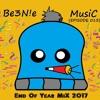 Be3n E Music Episode 013 [e O Y Mix 2017] Mp3