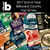 2017 EOY Billboard Country Top 50 Mix