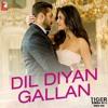 Dil Diyan Gallan full song Original Soundtrack | Atif Aslam | Tiger Zinda Hai