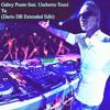 Gabry Ponte feat. Umberto Tozzi - Tu (Dario DB Extended Edit)