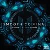 Michael Jackson - Smooth Criminal (Ummet Ozcan Remix) [FREE DOWNLOAD]