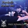 Daredevils - Harlem Shit / FREE DOWNLOAD WAV