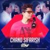 Chand Sifarish (Remix) - DJ Sunny
