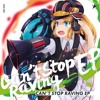 Can't Stop Raving (Capchii Remix)