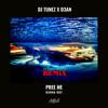 Burna Boy - Pree Me (DJ Tunez X D3AN Remix)