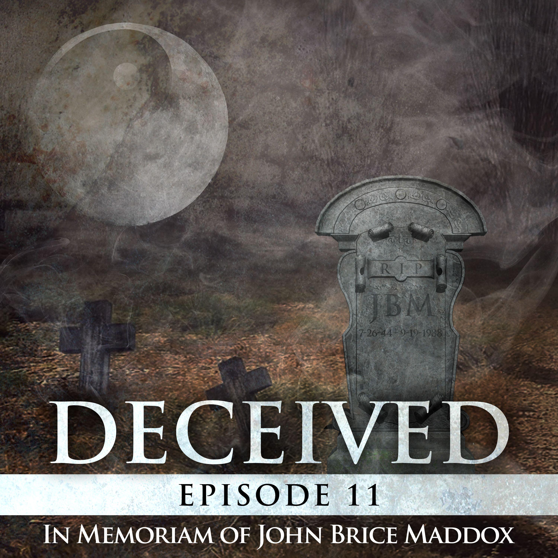 EP 11:  The Death of John Brice Maddox