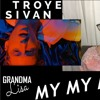 Grandma Reacts To Troye Sivan My My My!