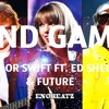 End Game Ft. Ed Sheeran, Future Instrumental (Enobeatz)