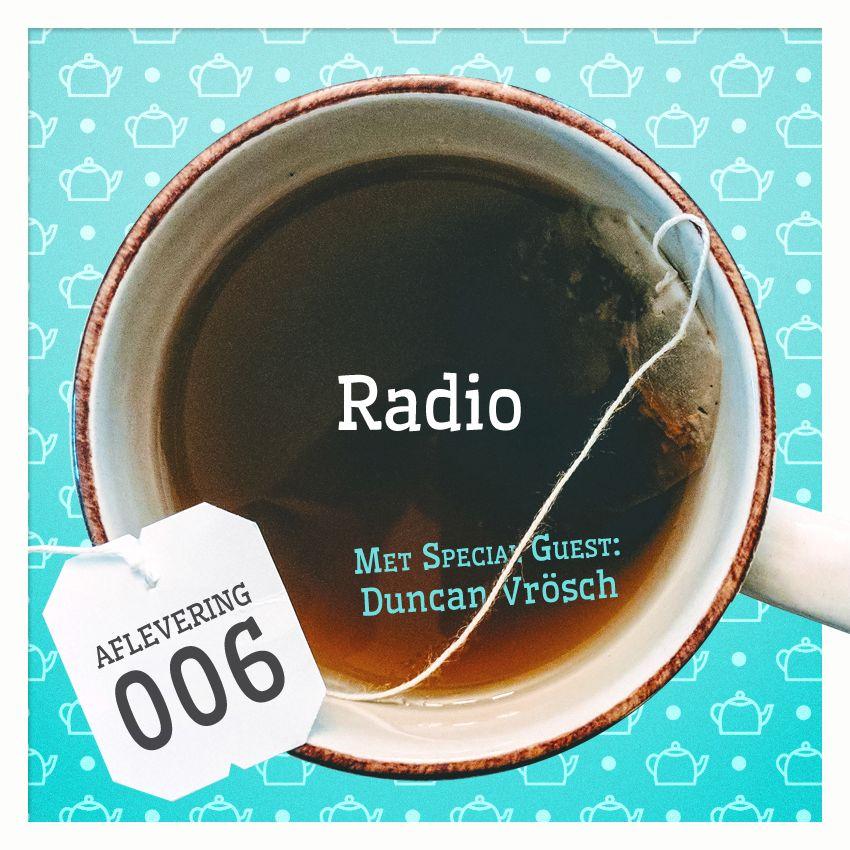 Aflevering 6: Radio, met Duncan Vrösch