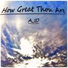 How Great Thou Art - Single