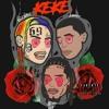 KEKE ft. Fetty Wap & A boogie wit da hoodie