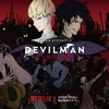 DEVILMAN crybaby Original Soundtrack 21  Behind The Scene.mp3