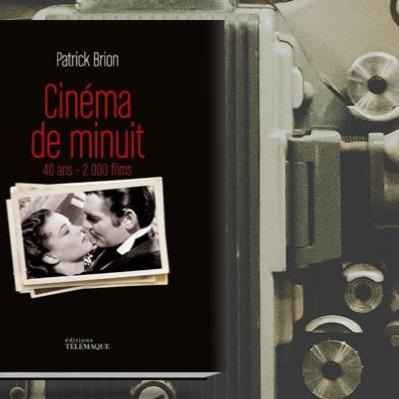 Entretien avec Patrick Brion pour les 40ans du Cinéma de minuit dans Flashback#17