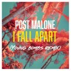 Post Malone - I Fall Apart (Young Bombs Remix)