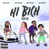 Hi Bich (Remix) [feat. YBN Nahmir, Rich The Kid And Asian Doll]
