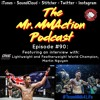 Episode #90 - Interview with Martin Nguyen (ONE Championship and KMA Top Team)