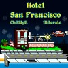 Hotel San Francisco (Feat. iLLiterate)