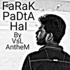 FARAK PADTA HAI (OFFICIAL VIDEO) - VSL ANTHEM || NEW HINDI RAP SONG 2018