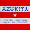 Steve Aoki, Daddy Yankee, Elvis Crespo, Play-N-Skillz - Azukita