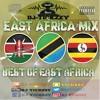 EAST AFRICA AFRO BEATS MUSIC MIX (KENYA TANZANIA & UGANDA BY @DJTICKZZY
