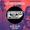 THE BLACK EYED PEAS - LET'S GET IT STARTED (ALEX SELAS REMIX)