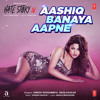 Aashiq Banaya Aapne (Hate Story 4) - Neha Kakkar