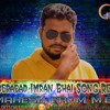 Secunderabad Imran Bhai New Song  mix By Dj_Mahesh_From_M.B.N.R